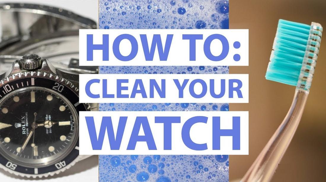 Hướng dẫn vệ sinh làm sạch đồng hồ của bạn đúng cách